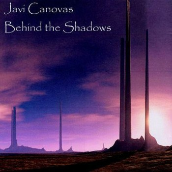 Javi Cánovas - Behind The Shadows (2010)