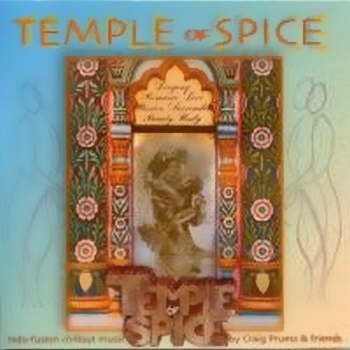 Craig Pruess - Temple of Spice (2003)