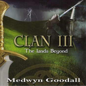 Medwyn Goodall - Clan III / The lands Beyond (2010)