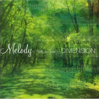 Dimension - Melody Waltz for Forest (2003)