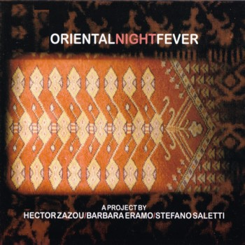 Barbara Eramo & Stefano Saletti - Oriental Night Fever (2010)