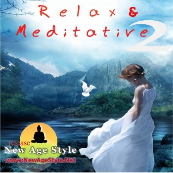 New Age Style - Relax & Meditative 2 (2010)