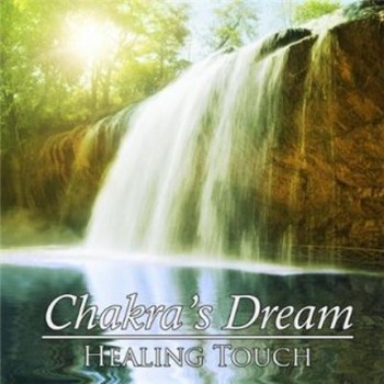 Chakra's Dream - Healing Touch (2009)