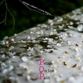 Ottmar Liebert - Petals On The Path (2010)