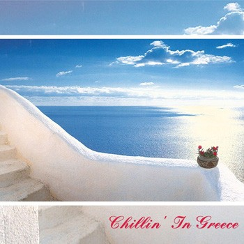 Chillin' In Greece (2009)