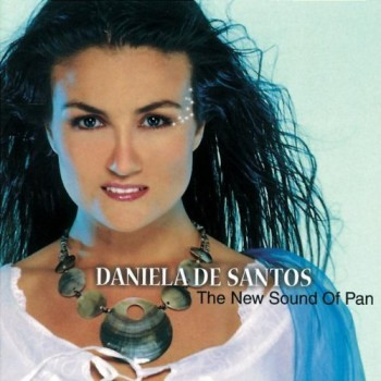 Daniela de Santos - The New Sound Of Pan (2007)
