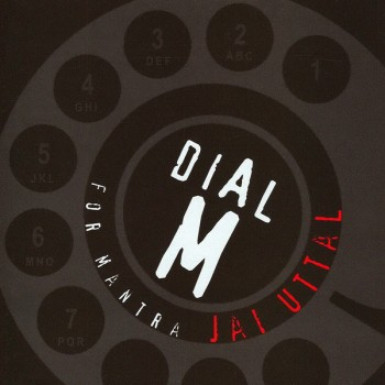 Jai Uttal - Dial M for Mantra (2007)
