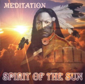 Spirit Of The Sun - Meditation (2001)