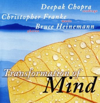 Christopher Franke & Deepak Chopra - Transformation of Mind (1997)