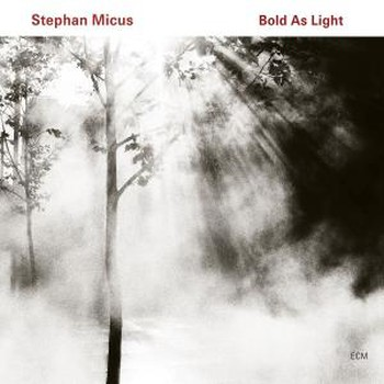 Stephan Micus - Bold As Light (2010)