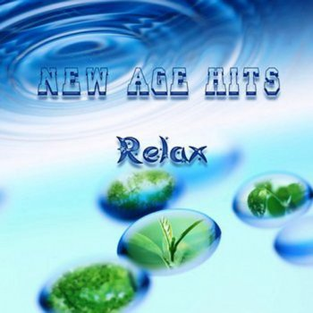 New Age Hits Relax (2010)
