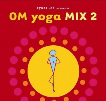 Om Yoga Mix, Vol. 2 (2008)