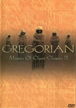 Gregorian - Masters Of Chant Chapter III (2002)