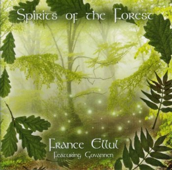 France Ellul & Govannen - Spirits Of The Forest (2009)