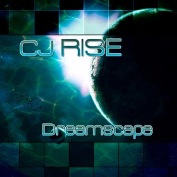 Cj Rise - Dreamscape (2011)