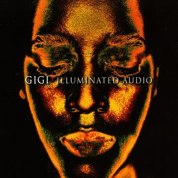Gigi - Illuminated Audio (2003)