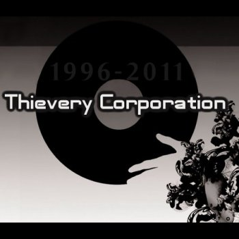 Thievery Corporation - (1996-2011)