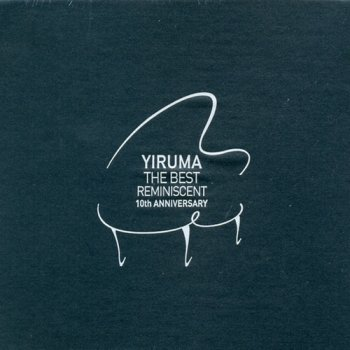 Yiruma - The Best: Reminiscent 10th Anniversary (2011)