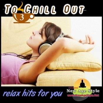 New Age Style - To Chill Out 3 (2011)