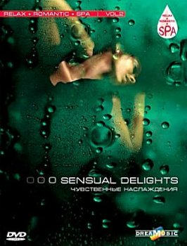 Relax Romantic Spa Vol.2 - Sensual Delights (2008)