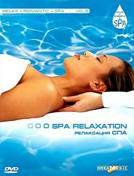 Relax Romantic Spa Vol.5 - Spa Relaxation (2008)