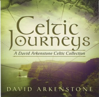 David Arkenstone - Celtic Journeys (2011)