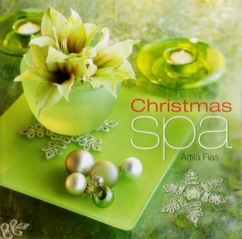 Attila Fias - Christmas Spa (2006)
