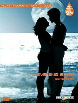 Relax Romantic Spa Vol.6 - Evening Bliss (2008)