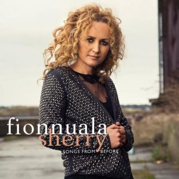 Fionnuala Sherry - Songs From Before (2011)