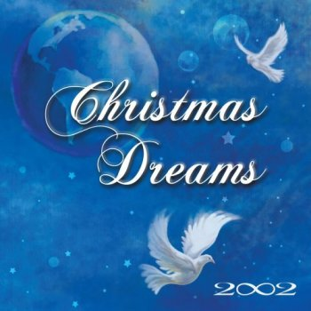 2002 - Christmas Dreams (2007)