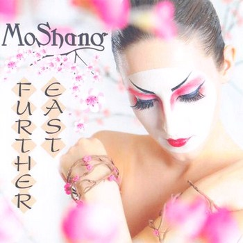 MoShang - Further East (2011)