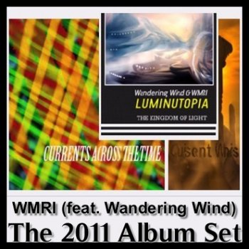 WMRI feat. Wandering Wind - The 2011 Album Set (2011)