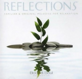 North Star Artists - Reflections: Familiar & Original Melodies For Relaxation (2011)