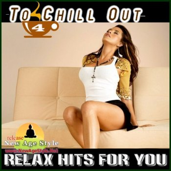 New Age Style - To Chill Out 4 (2012)