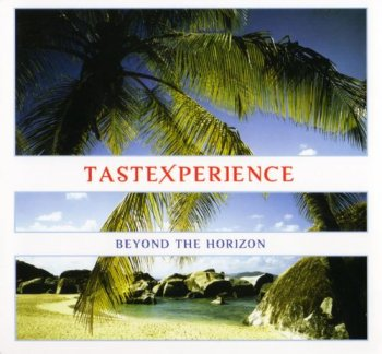 TasteXperience - Beyond The Horizon (2004)
