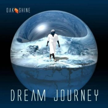 Oak Shine - Dream Journey (2010)
