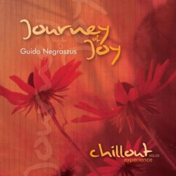 Guido Negraszus - Journey of Joy. Vol.02 (2011)