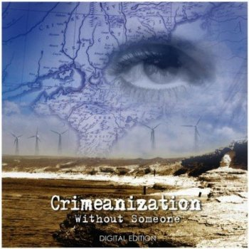 Crimeanization - Without Someone (2010)