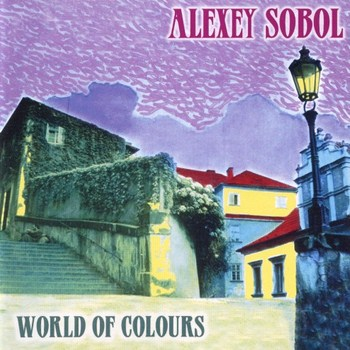 Alexey Sobol - World of Colours (2003)