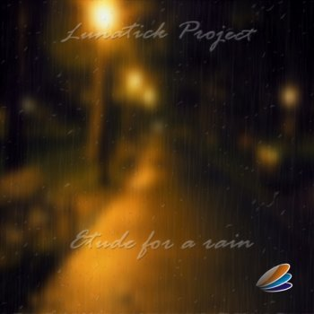 Lunatick Project - Etude For A Rain (2011)
