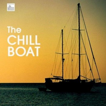 Chillout Music Masters - The Chill Boat (2010)