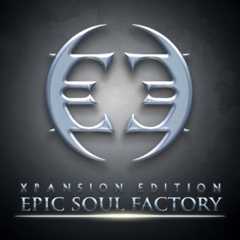 Epic Soul Factory - Xpansion Edition (2012)