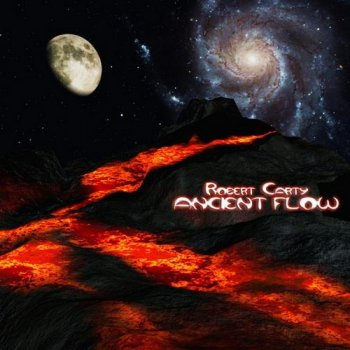 Robert Carty - Ancient Flow (2011)