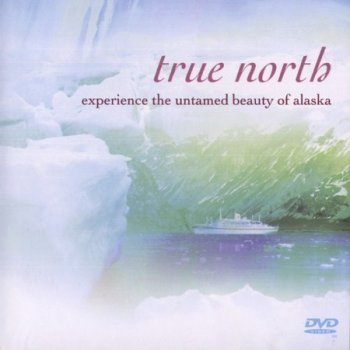 Настоящий Север / True North (2005)