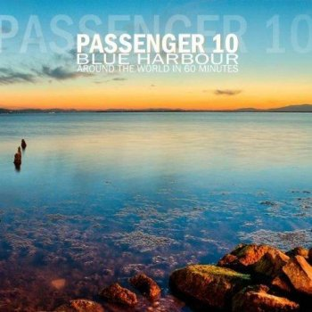 Passenger 10 - Blue Harbour (2012)
