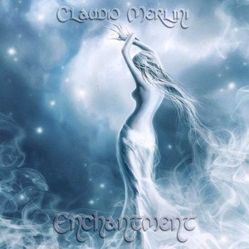 Claudio Merlini - Enchantment (2012)