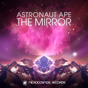 Astronaut Ape - The Mirror (2012)