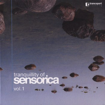 Tranquility Of Sensorica vol.1 (2008)