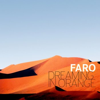 Faro - Dreaming In Orange (2011)