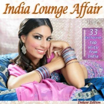India Lounge Affair (2012)